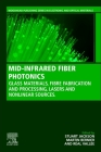 Mid-Infrared Fibre Photonics: Glass Materials, Fibre Fabrication and Processing, Laser Sources and Devicess Cover Image