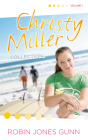 Christy Miller Collection, Vol 1 (The Christy Miller Collection #1) Cover Image