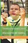 Tennis@infinito.zero: Alla ricerca del dubbio Cover Image