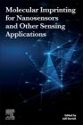 Molecular Imprinting for Nanosensors and Other Sensing Applications Cover Image
