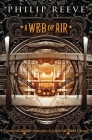 A Web of Air (The Fever Crumb Trilogy, Book 2) Cover Image