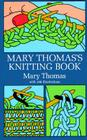 Mary Thomas's Knitting Book (Dover Knitting) Cover Image