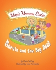Marvin and the Big Race: Magic Mommy stories Cover Image