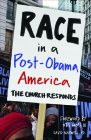 Race in a Post-Obama America: The Church Responds Cover Image