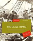 The Slave Trade (History Files) Cover Image