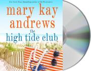 The High Tide Club: A Novel Cover Image