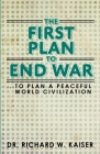 The First Plan to End War Cover Image