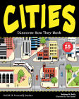 Cities: Discover How They Work (Build It Yourself) Cover Image
