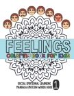 Feelings Coloring Book for Kids: Social Emotional Learning Mandala Words Book 1 Cover Image
