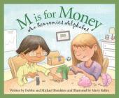 M Is for Money: An Economics Alphabet (Science Alphabet) Cover Image