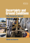 Uncertainty and Ground Conditions: A Risk Management Approach Cover Image