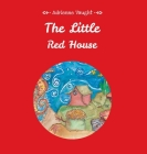The Little Red House Cover Image