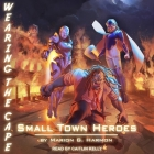 Small Town Heroes Cover Image
