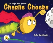 Charlie Cheeks Cover Image