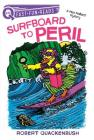 Surfboard to Peril: A Miss Mallard Mystery (QUIX) Cover Image
