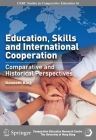 Education, Skills and International Cooperation: Comparative and Historical Perspectives Cover Image