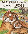 My Visit to the Zoo Cover Image