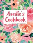 Auntie's Cookbook Coral and Teal Floral Edition Cover Image
