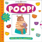 My Little World: Let's Poop!: A Turn-the-Wheel Book for Potty Training Cover Image