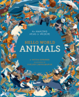 Hello World: Animals: An Amazing Atlas of Wildlife Cover Image