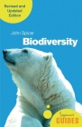 Biodiversity: A Beginner's Guide (revised and updated edition) (Beginner's Guides) Cover Image