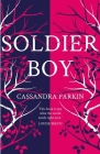 Soldier Boy: 'this Book Is Just What the World Needs Right Now' Louise Beech Cover Image