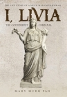 I, Livia: The Counterfeit Criminal (Colored - New Edition) Cover Image