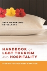 Handbook of LGBT Tourism and Hospitality: A Guide for Business Practice Cover Image