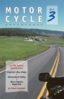 Motorcycle Adventures in the Central Appalachians: Virginia's Blue Ridge, Shenandoah Valley, West Virginia Highlands Cover Image