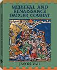 Medieval and Renaissance Dagger Combat Cover Image