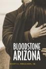 Bloodstone, Arizona Cover Image