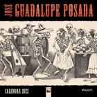 José Guadalupe Posada Wall Calendar 2022 (Art Calendar) Cover Image