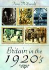 Britain in the 1920s Cover Image