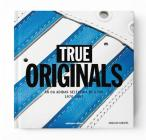 True Originals: An Og Adidas Selection by a Fan 1970-1993 Cover Image