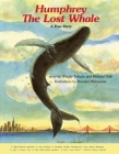 Humphrey the Lost Whale: A True Story Cover Image