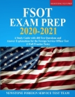 FSOT Exam Prep 2020-2021: A Study Guide with 400 Test Questions and Answer Explanations for the Foreign Service Officer Test (2 Full Practice Te Cover Image