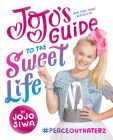 JoJo's Guide to the Sweet Life: #PeaceOutHaterz Cover Image