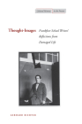 Thought-Images: Frankfurt School Writers' Reflections from Damaged Life (Cultural Memory in the Present) Cover Image