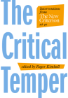The Critical Temper: Interventions from the New Criterion at 40 Cover Image