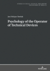 Psychology of the Operator of Technical Devices (Studies in Social Sciences #21) Cover Image