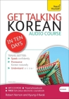 Get Talking Korean in Ten Days Beginner Audio Course: The essential introduction to speaking and understanding Cover Image