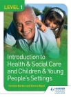 Level 1 Introduction to Health & Social Care and Children & Young People's Settingslevel 1 Cover Image