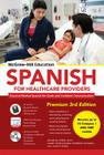 McGraw-Hill Education Spanish for Healthcare Providers, Premium [With MP3 CD] Cover Image