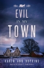 Evil in My Town (Serenity's Plain Secrets #6) Cover Image