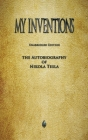 My Inventions: The Autobiography of Nikola Tesla Cover Image