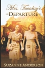 Mrs. Tuesday's Departure Cover Image