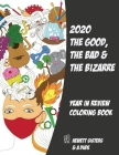 2020 The Good, the Bad & the Bizarre: Year in Review Coloring Book Cover Image
