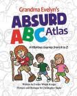 Grandma Evelyn's Absurd ABC Atlas Cover Image
