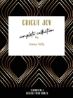 Cricut Joy Complete Collection: Collect Your Skills! Cover Image