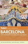 Fodor's Travel Intelligence: Barcelona: With Highlights of Catalonia & Bilbao Cover Image